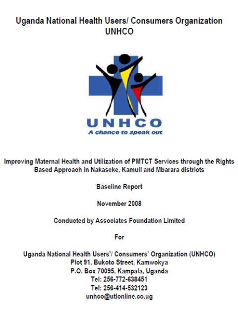 Baseline Study on Access and Utilisation of PMTCT and Maternal Health Services in Nakaseke, Kamuli and Mbarara Distrcits