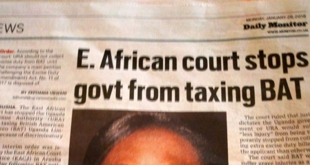 East African Court of Justice Stops URA collecting Tax from BAT